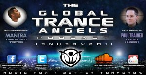 THE GLOBAL TRANCE ANGELS PODCAST 13 [JANUARY 2011] with DJ MANTRA ft. PAUL TRAINER GUESTMIX [United Kingdom]
