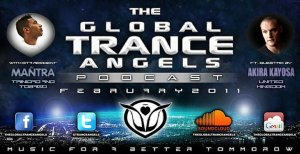 THE GLOBAL TRANCE ANGELS PODCAST 14 [FEBRUARY 2011] with DJ MANTRA ft. AKIRA KAYOSA GUESTMIX [United Kingdom]