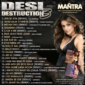 DESI DESTRUCTION 3 Mixed by Dj Mantra