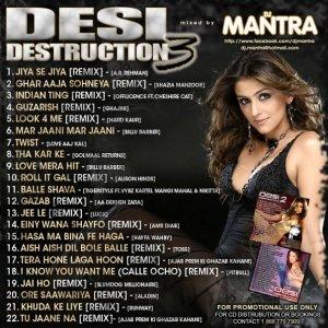 DESI DESTRUCTION 3 Mixed by Dj Mantra