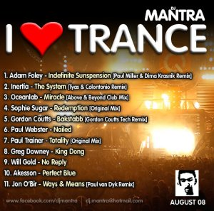 I Love Trance [August 2008] II Mixed by Dj Mantra