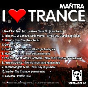I Love Trance [September 2008] Mixed by Dj Mantra