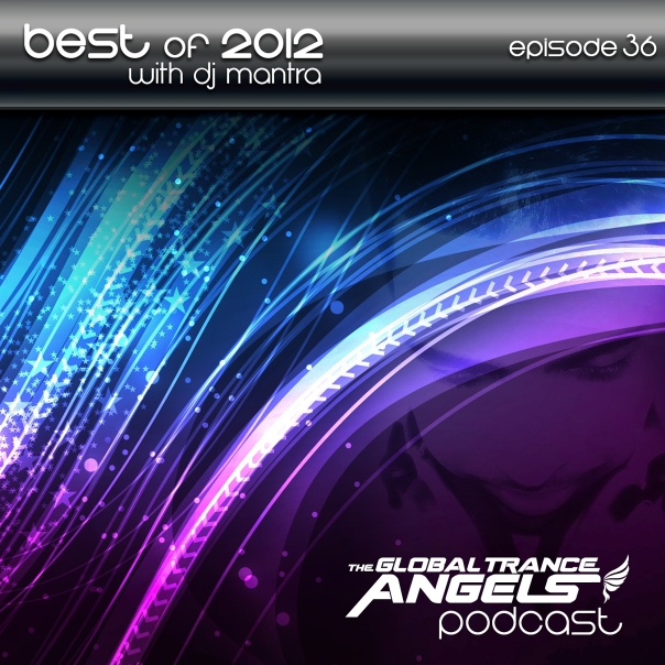 The-Global-Trance-Angels-Podcast-EP-36-Best-of-2012