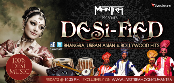 Mantra presents: 'Desi-Fied'