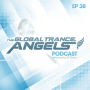 The Global Trance Angels Podcast EP 38 with Dj Mantra [Trinidad & Tobago]